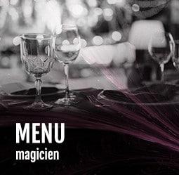 Menu magicien Cabaret diner spectacle Paris