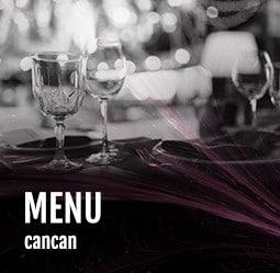 Menu Cancan Cabaret Diner spectacle Paris