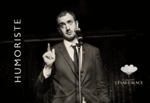 Humoriste Cabaret César Palace